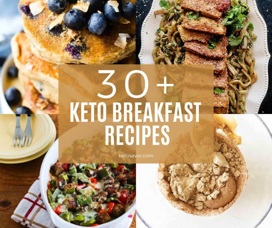 30 Keto Breakfast Recipes to Start Your Day Right