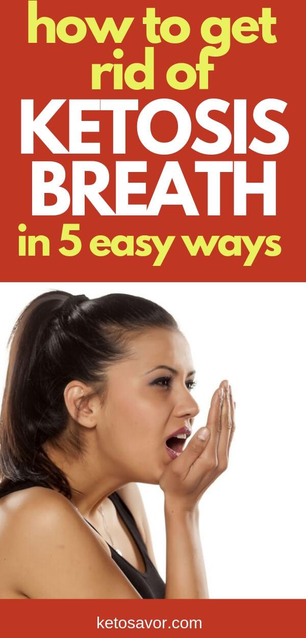Get rid of ketosis breath