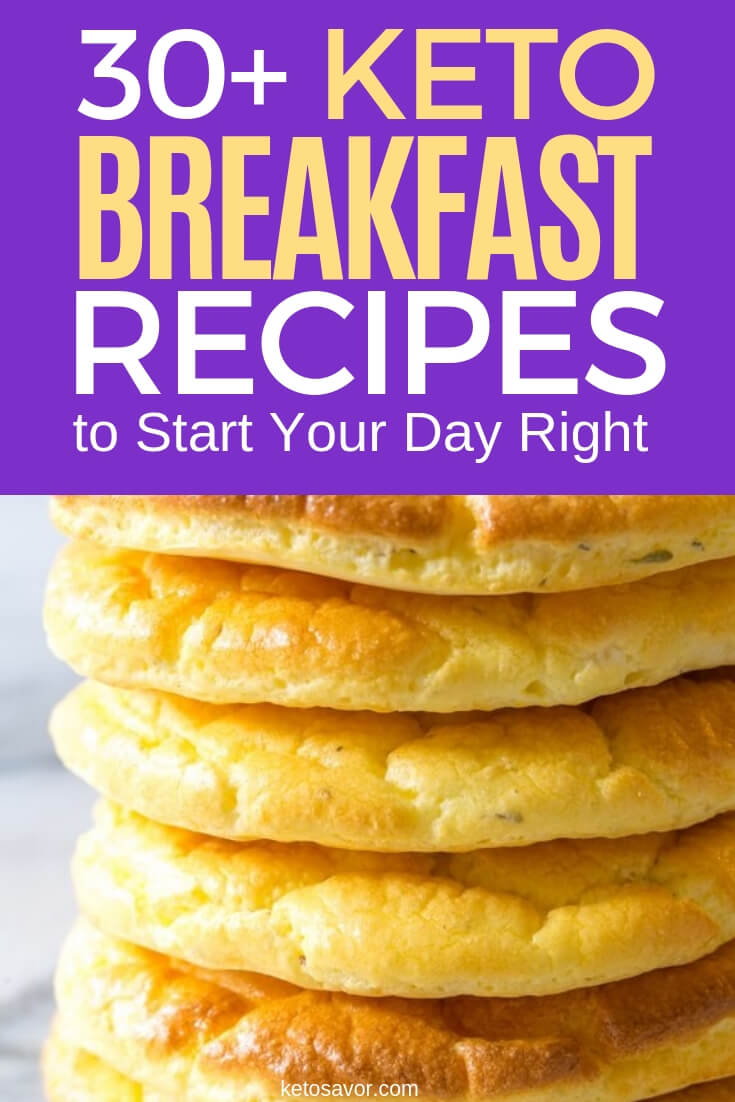 Keto Breakfast Recipes in 30 minutes or less