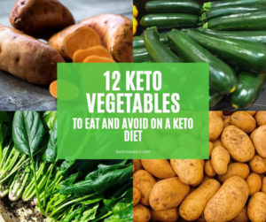 Best vegetables to eat and avoid on a keto diet