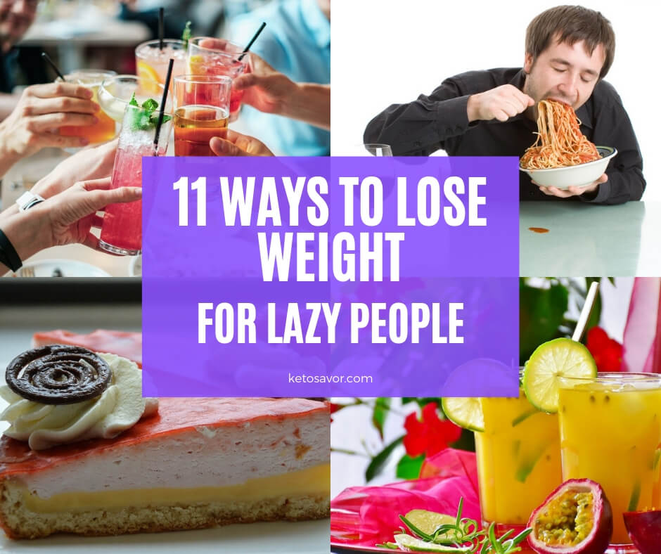 11 Ways to Lose Weight for Lazy People