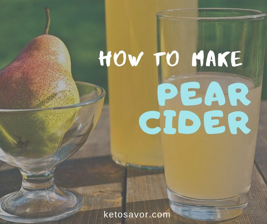 How To Make Pear Cider – The Flavorful Response
