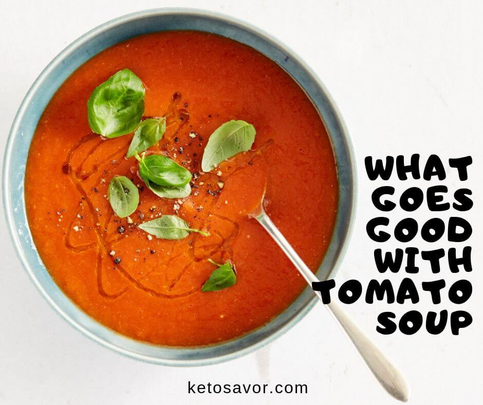 What goes good with tomato soup