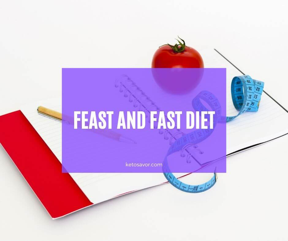 Feast and Fast Diet