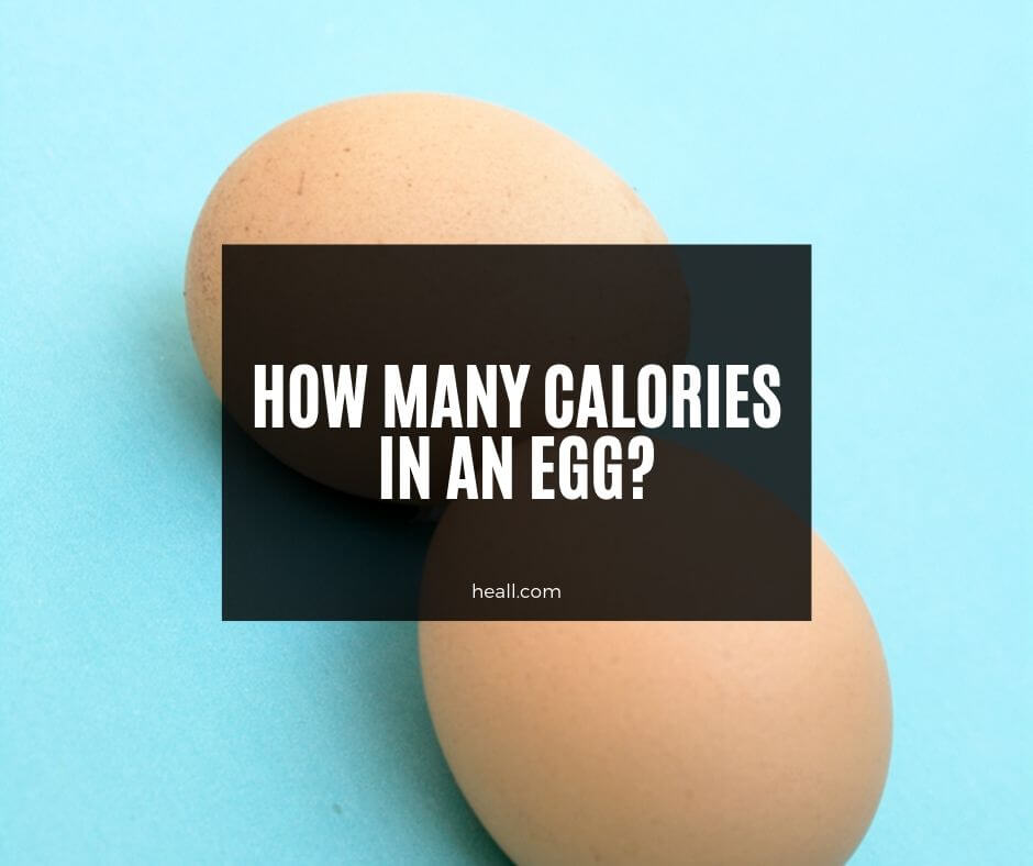 How many calories in an egg (Fried, boiled, scrambled, poached)