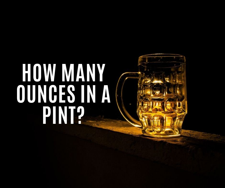 How Many Ounces in a Pint?