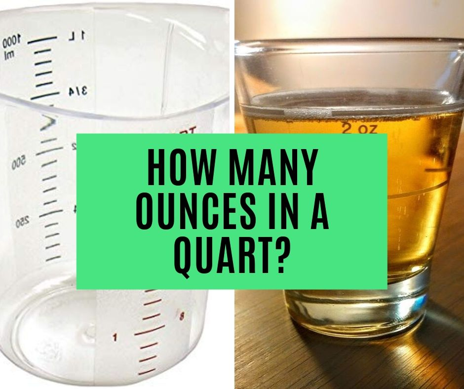 How Many Ounces in a Quart? (Conversion Table and Converter)