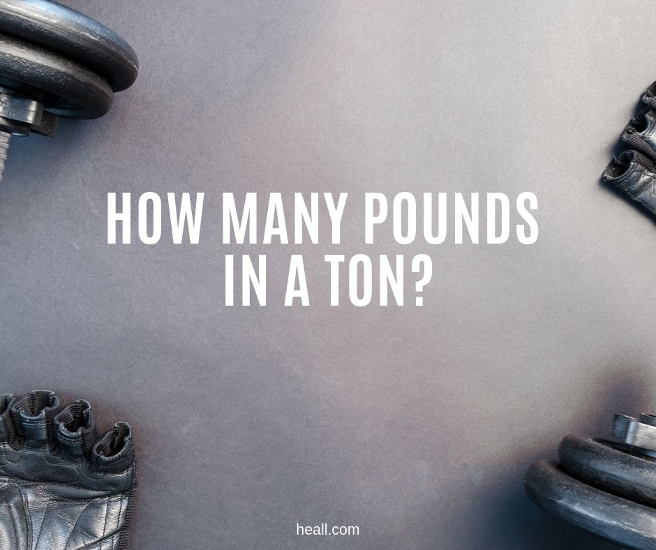 How Many Pounds in a Ton?